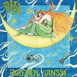 "Tabula Rasa: Ekkedien tanssi (LP+7"")"