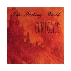 Fucking World : Gun Policy