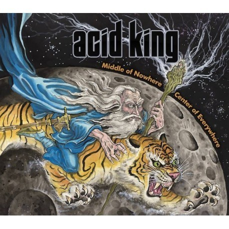 Acid King : Middle of Nowhere, Center Of Everywhere