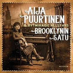 Aija Puurtinen & Rytmiraide All Stars: Brooklynin satu (CD)