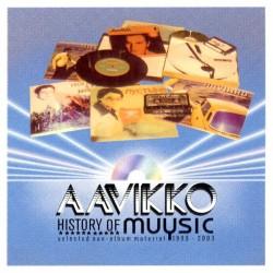 Aavikko: History Of Muysic (CD)