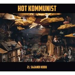 Hot Kommunist: 21. sajandi kodu (CD)