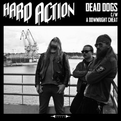 "Hard Action: Dead Dogs (7"")"