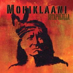 Mohiklaani: Sotapolulla (CD)