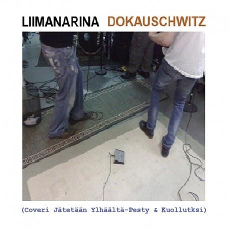 Liimanarina: Dokauschwitz (CD)