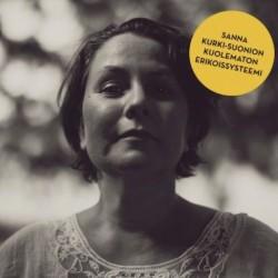 Sanna Kurki-Suonion Kuolematon Erikoissysteemi: Sanna Kurki-Suonion Kuolematon Erikoissysteemi (CD)
