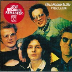 Pelle Miljoona & 1980: Pelko ja viha (CD)