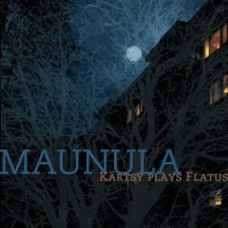 Kärtsy: Maunula (CD)