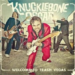 Knucklebone Oscar: Welcome To Trash Vegas (LP)