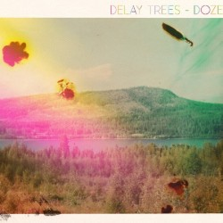 Delay Trees: Doze (CD)