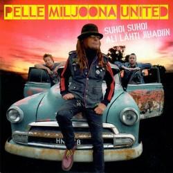 Pelle Miljoona United: Suhoi Suhoi (CDs)