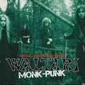 Waltari: Monk Punk Special Anniversary Edition