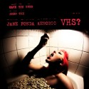 "Have You Ever Seen The Jane Fonda Aerobic VHS? / Shangri Blahs: Split (7"")"
