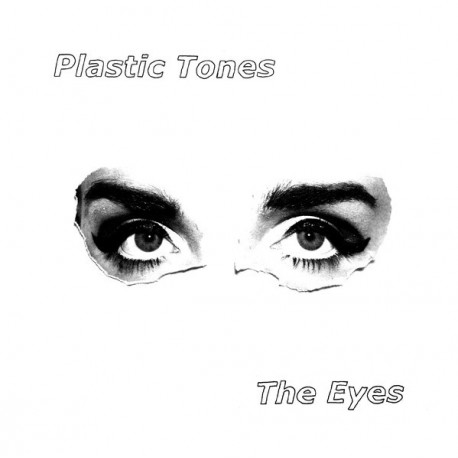 "Plastic Tones: The Eyes (""7)"