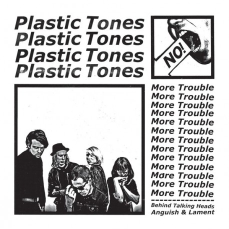 "Plastic Tones: More Trouble (""7)"