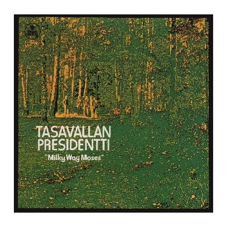 Tasavallan Presidentti: Milky Way Moses (LP)