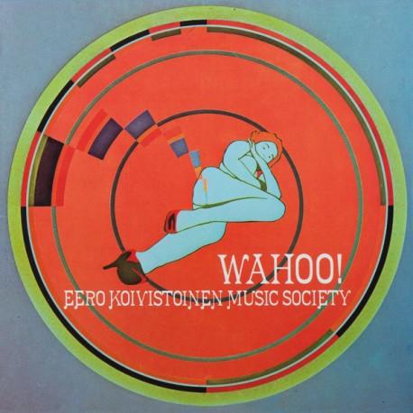 Eero Koivistoinen Music Society: Wahoo! (LP)