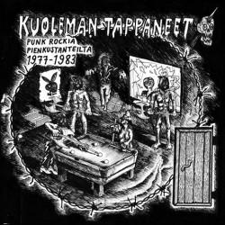 Kuoleman tappaneet: Punkrockia pienkustanteilta 1977-1983