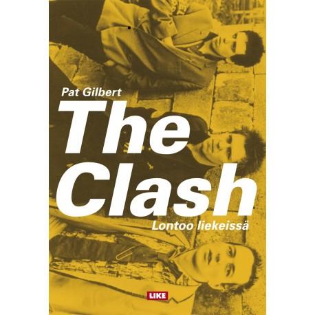 The Clash – Lontoo liekeissä
