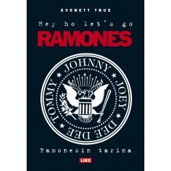 Hey Ho Lets Go — Ramonesin tarina