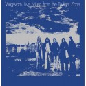 Wigwam: Live Music From The Twilight Zone (2LP)