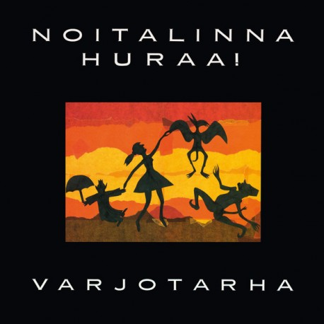 Noitalinna Huraa!: Varjotarha (LP)