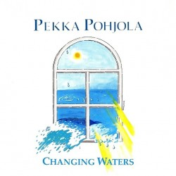 Pekka Pohjola: Changing Waters
