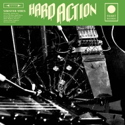 Hard Action: Sinister Vibes (LP)