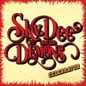 Sky Dee and The Demons: Celebrator (LP)