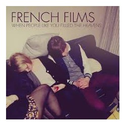 French Films: When People Like You Filled The Heavens