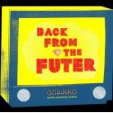 Aavikko: Back from the futer (CD)