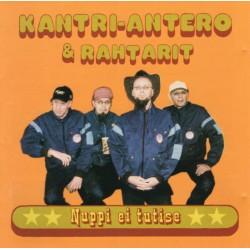Kantri-Antero & Rahtarit: Nuppi ei tutise (CD)