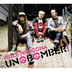 Pelle Miljoona Unabomber: Unabomber! (CD)