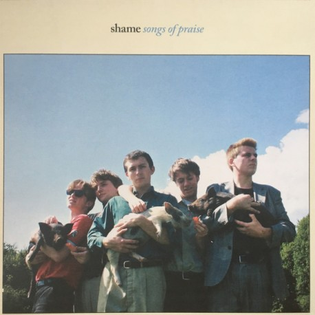 Shame: Songs of praise (LP)