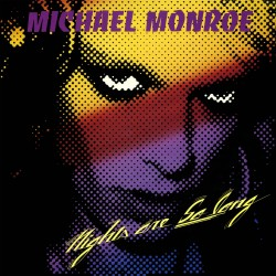 Monroe, Michael: Nights Are So Long (LP)