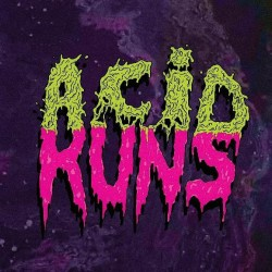 Acid Runs - II (LP)