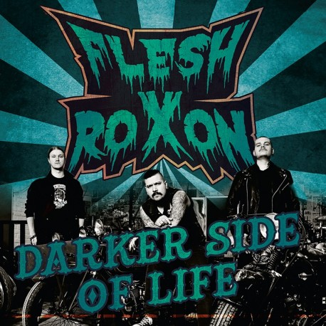 Flesh Roxon: Darker Side of Life