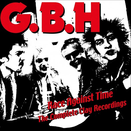 GBH: Race against time - the complete clay recordings vol. 2 (LP)