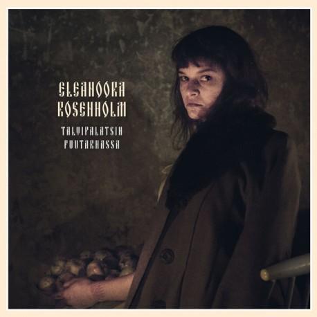 Eleanoora Rosenholm: Talvipalatsin Puutarhassa (LP)