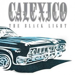 Calexico: Black Light (LP)
