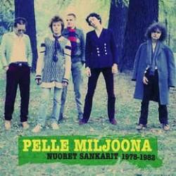 Pelle Miljoona: Nuoret sankari 1978-1982(CD)