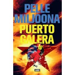 Pelle Miljoona: Puerto Galeria (book)