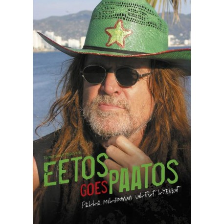 Pelle Miljoona: Eetos goes paatos (book)