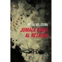 Pelle Miljoona: Jumala kuoli Al Rezassa (kirja)