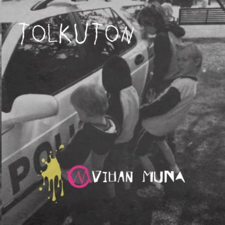 "Vihan Muna: Tolkuton (7"" EP)"