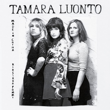 "Tamara Luonto: Made in China (7"")"