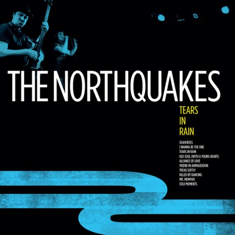 The Northquakes: Tears in Rain (LP)