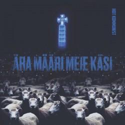 """Hot Kommunist: Ära Määri Meie Käsi Oma Verega (10""""EP)"""