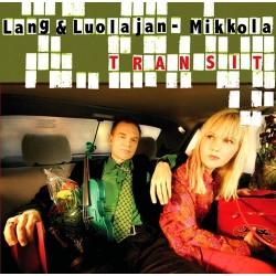 Lang & Luolajan-Mikkola: Transit (CD)
