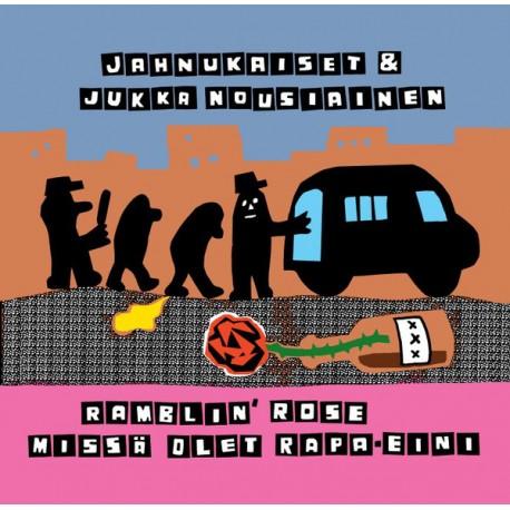 """Jahnukaiset & Jukka Nousiainen: Rambin' Rose (7"""")"""